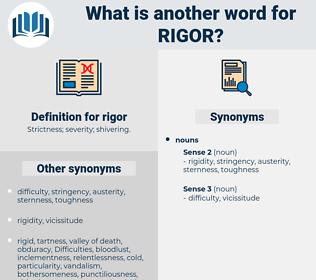 rigor, synonym rigor, another word for rigor, words like rigor, thesaurus rigor