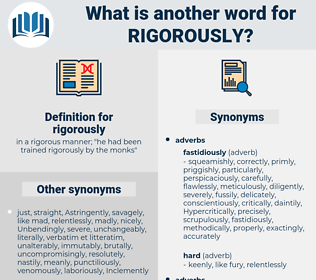 rigorously, synonym rigorously, another word for rigorously, words like rigorously, thesaurus rigorously