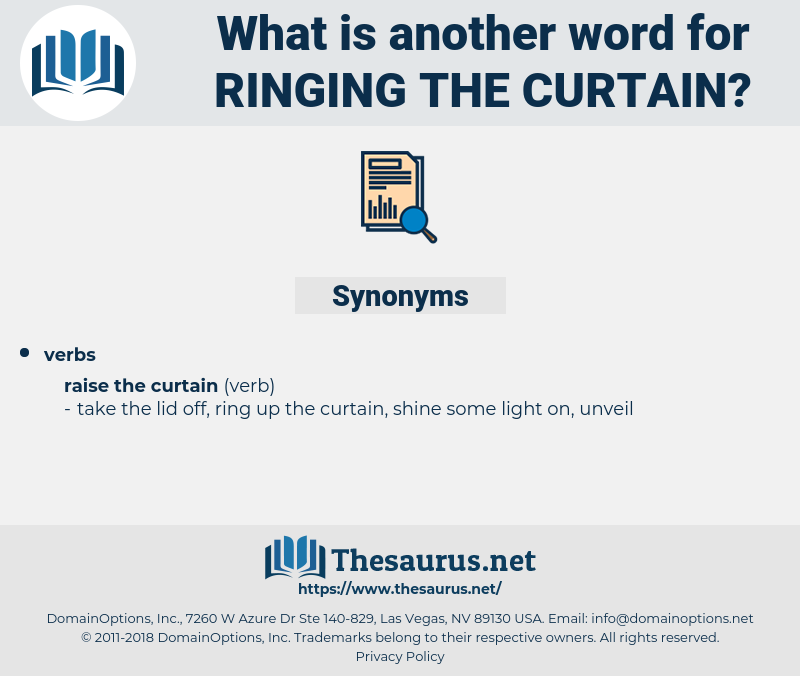 ringing the curtain, synonym ringing the curtain, another word for ringing the curtain, words like ringing the curtain, thesaurus ringing the curtain