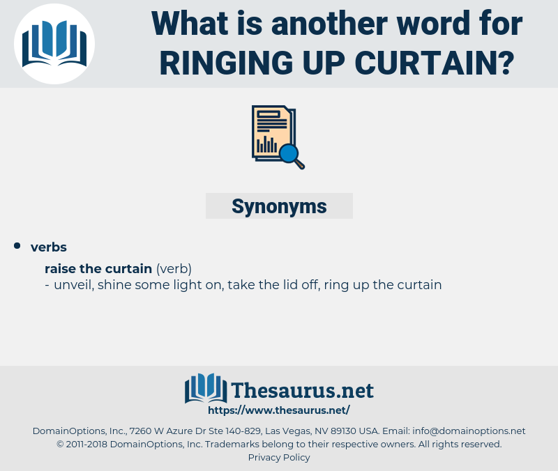 ringing up curtain, synonym ringing up curtain, another word for ringing up curtain, words like ringing up curtain, thesaurus ringing up curtain