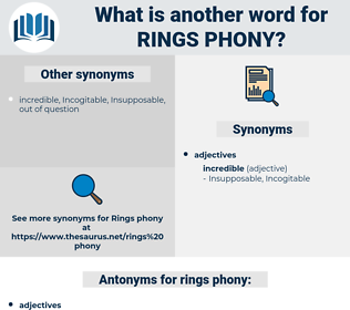 rings phony, synonym rings phony, another word for rings phony, words like rings phony, thesaurus rings phony