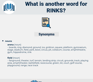 rinks, synonym rinks, another word for rinks, words like rinks, thesaurus rinks