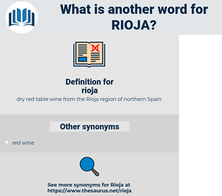 rioja, synonym rioja, another word for rioja, words like rioja, thesaurus rioja