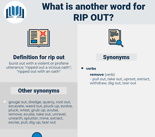 rip out, synonym rip out, another word for rip out, words like rip out, thesaurus rip out