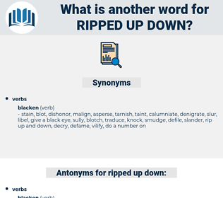 ripped up down, synonym ripped up down, another word for ripped up down, words like ripped up down, thesaurus ripped up down