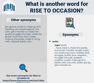 rise to occasion, synonym rise to occasion, another word for rise to occasion, words like rise to occasion, thesaurus rise to occasion