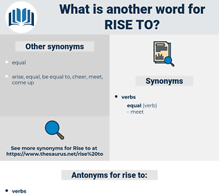 rise to, synonym rise to, another word for rise to, words like rise to, thesaurus rise to