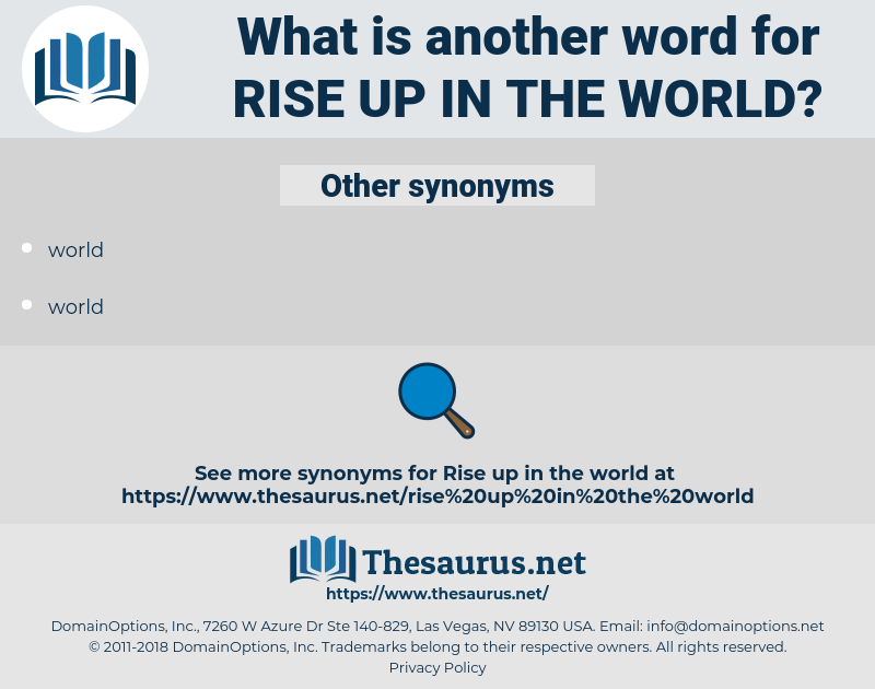 rise up in the world, synonym rise up in the world, another word for rise up in the world, words like rise up in the world, thesaurus rise up in the world