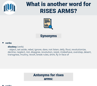 rises arms, synonym rises arms, another word for rises arms, words like rises arms, thesaurus rises arms