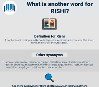 Rishi, synonym Rishi, another word for Rishi, words like Rishi, thesaurus Rishi
