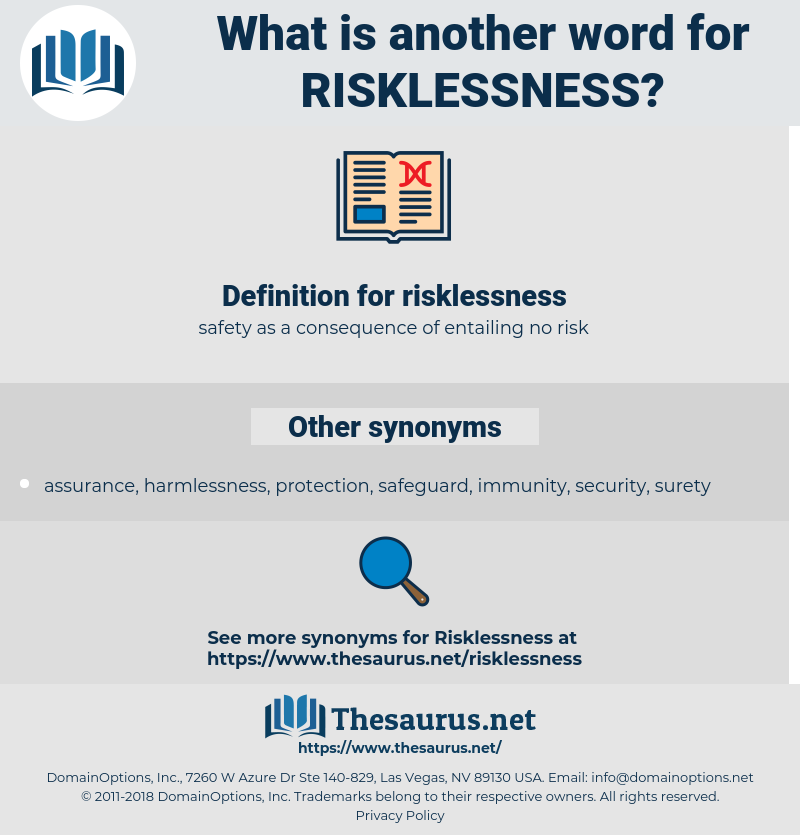 risklessness, synonym risklessness, another word for risklessness, words like risklessness, thesaurus risklessness