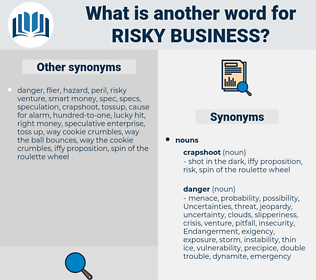 risky business, synonym risky business, another word for risky business, words like risky business, thesaurus risky business
