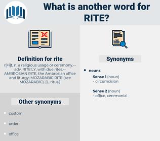 rite, synonym rite, another word for rite, words like rite, thesaurus rite