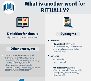 ritually, synonym ritually, another word for ritually, words like ritually, thesaurus ritually