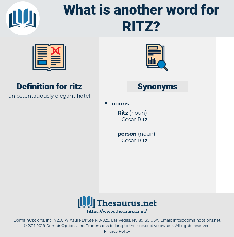 ritz, synonym ritz, another word for ritz, words like ritz, thesaurus ritz