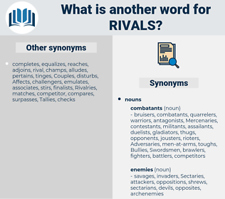 rivals, synonym rivals, another word for rivals, words like rivals, thesaurus rivals