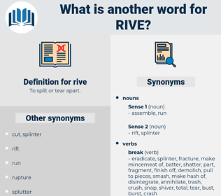 rive, synonym rive, another word for rive, words like rive, thesaurus rive