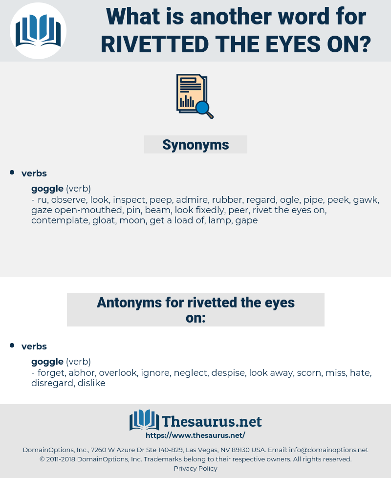 rivetted the eyes on, synonym rivetted the eyes on, another word for rivetted the eyes on, words like rivetted the eyes on, thesaurus rivetted the eyes on