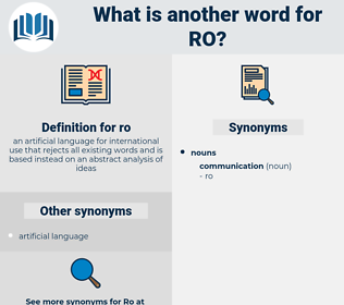 ro, synonym ro, another word for ro, words like ro, thesaurus ro