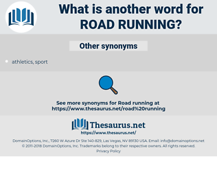 road running, synonym road running, another word for road running, words like road running, thesaurus road running