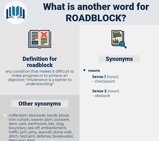 roadblock, synonym roadblock, another word for roadblock, words like roadblock, thesaurus roadblock