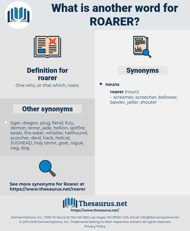 roarer, synonym roarer, another word for roarer, words like roarer, thesaurus roarer