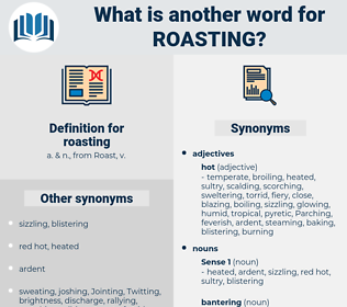 roasting, synonym roasting, another word for roasting, words like roasting, thesaurus roasting