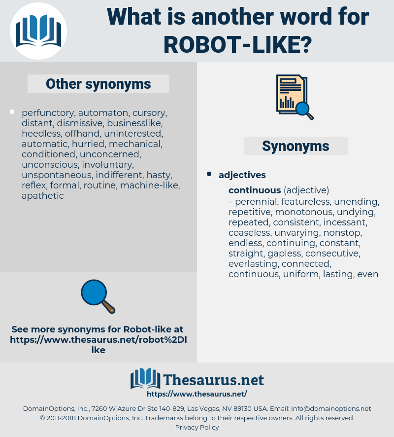 robot-like, synonym robot-like, another word for robot-like, words like robot-like, thesaurus robot-like