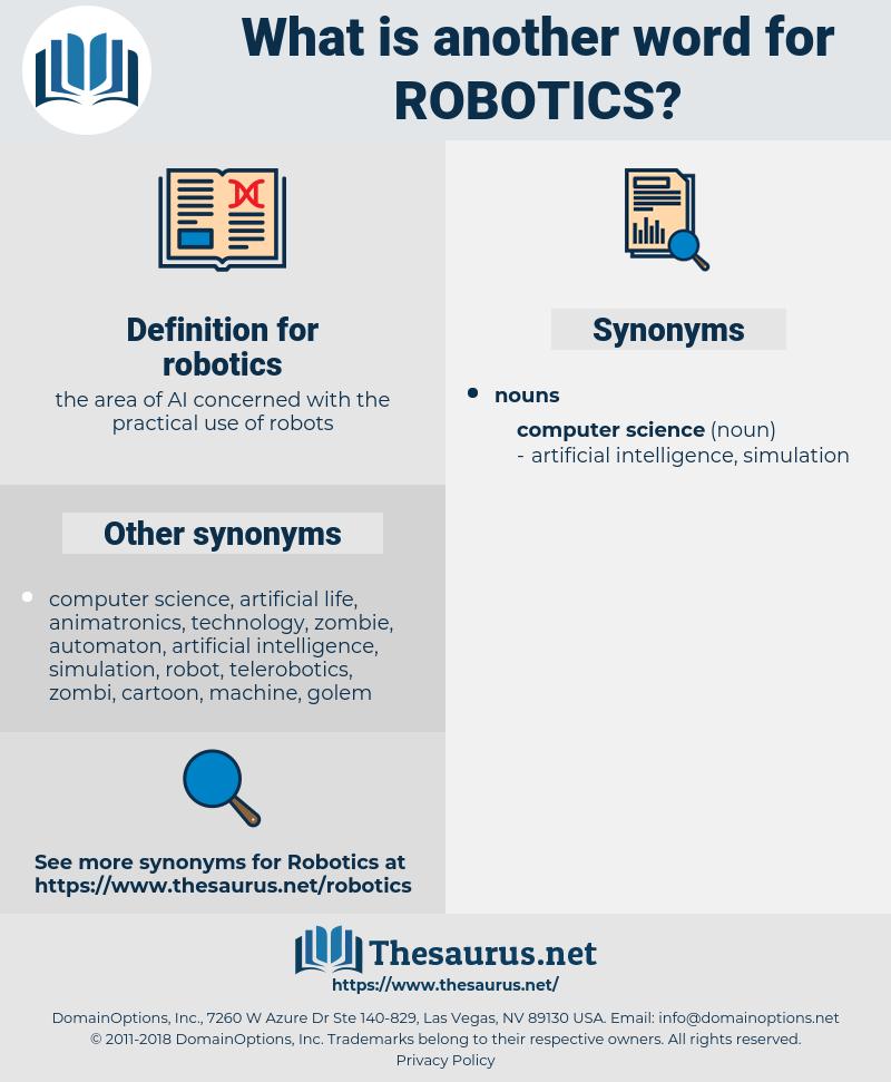 robotics, synonym robotics, another word for robotics, words like robotics, thesaurus robotics