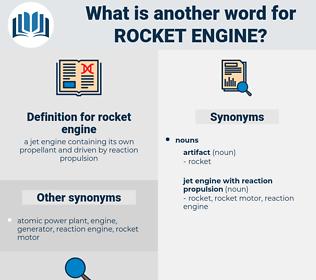 rocket engine, synonym rocket engine, another word for rocket engine, words like rocket engine, thesaurus rocket engine
