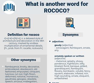 rococo, synonym rococo, another word for rococo, words like rococo, thesaurus rococo