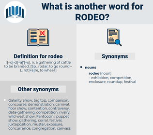 rodeo, synonym rodeo, another word for rodeo, words like rodeo, thesaurus rodeo