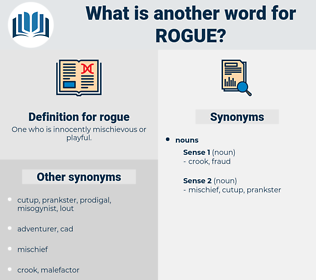 rogue, synonym rogue, another word for rogue, words like rogue, thesaurus rogue