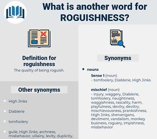 roguishness, synonym roguishness, another word for roguishness, words like roguishness, thesaurus roguishness
