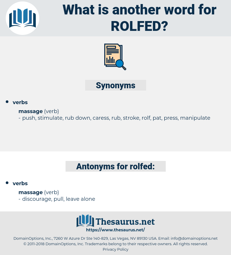 rolfed, synonym rolfed, another word for rolfed, words like rolfed, thesaurus rolfed