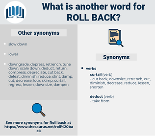 roll back, synonym roll back, another word for roll back, words like roll back, thesaurus roll back