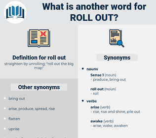 roll out, synonym roll out, another word for roll out, words like roll out, thesaurus roll out