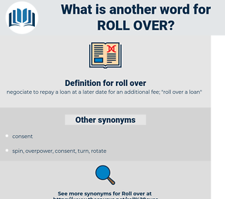 roll over, synonym roll over, another word for roll over, words like roll over, thesaurus roll over