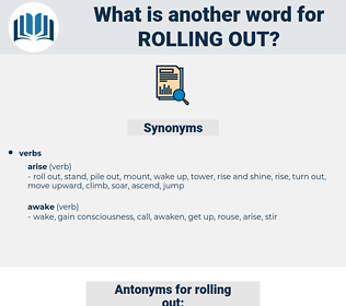 rolling out, synonym rolling out, another word for rolling out, words like rolling out, thesaurus rolling out