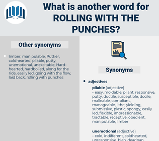 rolling with the punches, synonym rolling with the punches, another word for rolling with the punches, words like rolling with the punches, thesaurus rolling with the punches