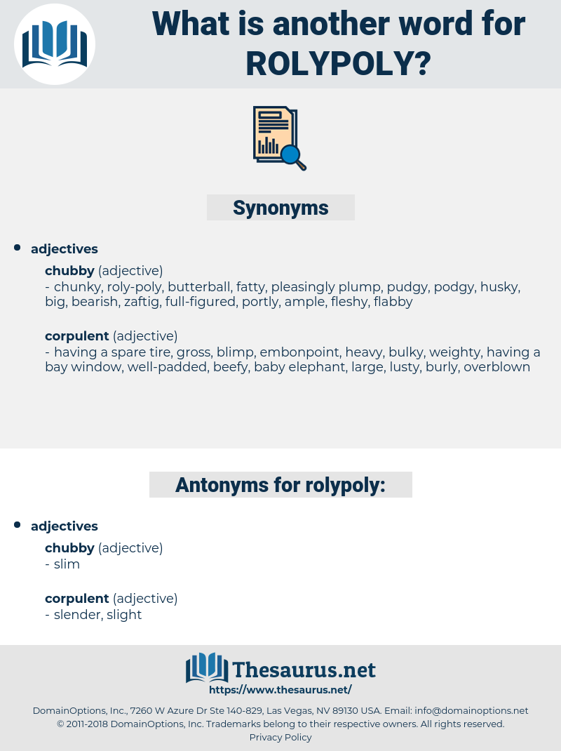 rolypoly, synonym rolypoly, another word for rolypoly, words like rolypoly, thesaurus rolypoly