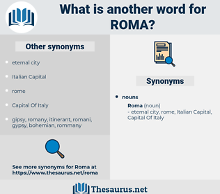 roma, synonym roma, another word for roma, words like roma, thesaurus roma