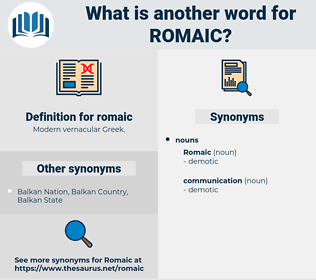 romaic, synonym romaic, another word for romaic, words like romaic, thesaurus romaic