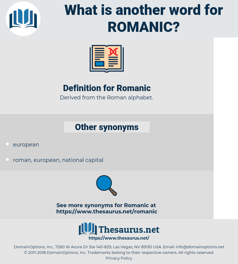 Romanic, synonym Romanic, another word for Romanic, words like Romanic, thesaurus Romanic