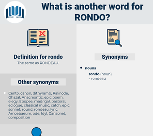 rondo, synonym rondo, another word for rondo, words like rondo, thesaurus rondo