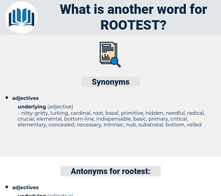 rootest, synonym rootest, another word for rootest, words like rootest, thesaurus rootest