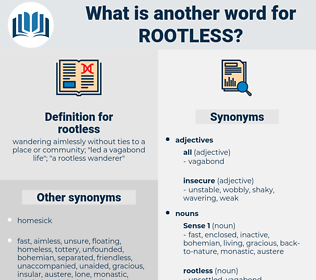 rootless, synonym rootless, another word for rootless, words like rootless, thesaurus rootless