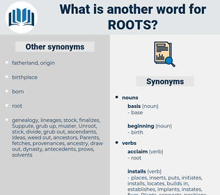 roots, synonym roots, another word for roots, words like roots, thesaurus roots