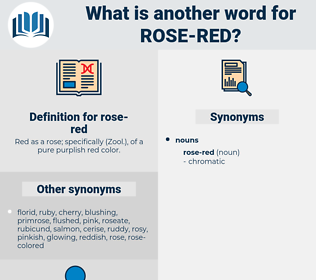 rose-red, synonym rose-red, another word for rose-red, words like rose-red, thesaurus rose-red