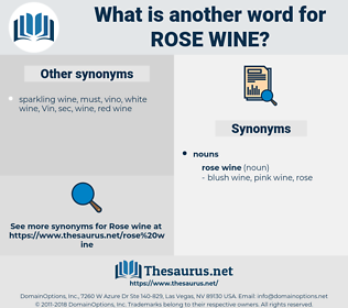 rose wine, synonym rose wine, another word for rose wine, words like rose wine, thesaurus rose wine